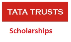 Tata Trusts Scholarships 2018-2019