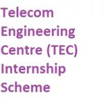 Telecom Engineering Centre TEC Internship Scheme