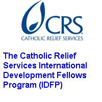 The Catholic Relief Services International Development Fellows Program (IDFP)