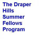 The Draper Hills Summer Fellows Program