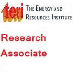 The Energy and Resources Institute - TERI - Research Associate