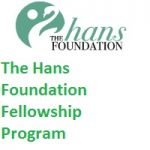 The Hans Foundation Fellowship Program