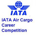 The IATA Air Cargo Career Competition FACE UP