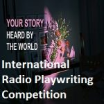 The International Radio Playwriting Competition