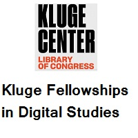 The John W. Kluge Center Library of Congress Kluge Fellowships in Digital Studies