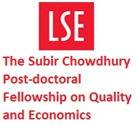 The Subir Chowdhury Post-doctoral Fellowship on Quality and Economics