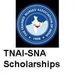 The Trained Nurses Association of India TNAI-SNA Scholarships 2019-2020