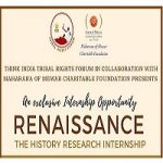 Think India Tribal Rights Forum RENAISSANCE Research Internship