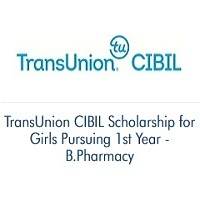 TransUnion CIBIL Scholarship for Girls Pursuing 1st Year B.Pharmacy