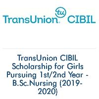 TransUnion CIBIL Scholarship for Girls Pursuing 1st/2nd Year - B.Sc.Nursing (2019-2020)