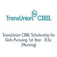 TransUnion CIBIL Scholarship for Girls Pursuing 1st Year - BSc.Nursing