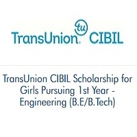 TransUnion CIBIL Scholarship For Girls Pursuing 1st Year - Engineering