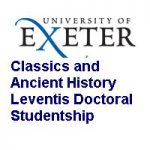 University of Exeter Classics and Ancient History Leventis Doctoral Studentship