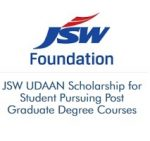 JSW UDAAN Scholarship for Student Pursuing Post Graduate Degree Courses