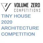 Volume Zero TINY HOUSE 2020 ARCHITECTURE COMPETITION