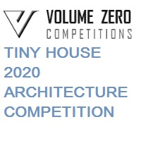 Volume Zero TINY HOUSE 2020 ARCHITECTURE COMPETITION