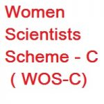 Women Scientists Scheme-C (WOS-C)