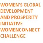 WOMEN'S GLOBAL DEVELOPMENT AND PROSPERITY INITIATIVE WOMENCONNECT CHALLENGE